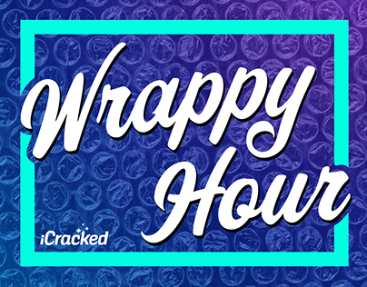 iCracked | Wrappy Hour Event Collateral