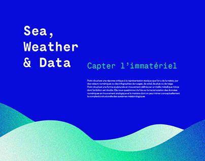 Sea, Weather & Data