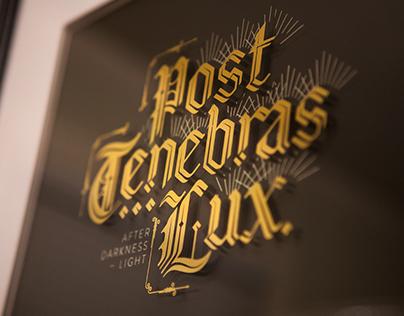 Post Tenebras Lux: Glass Gilding