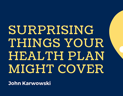 John Karwowski | Surprising Things Covered by Insurance