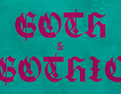 [36 Days of Type 08] GOTH AND GOTHIC — Display Typeface