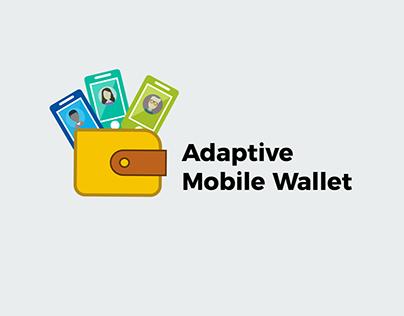 Adaptive Mobile Wallets