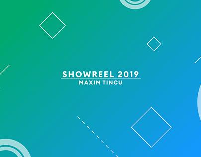 Showreel 2019 | Maxim Tincu
