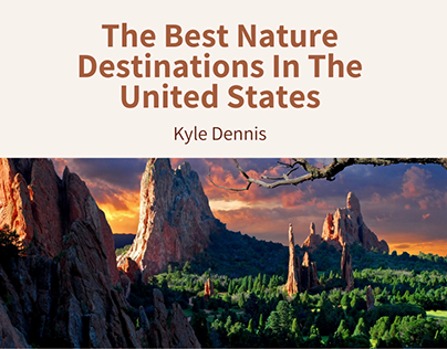 The Best Nature Destinations In The United States