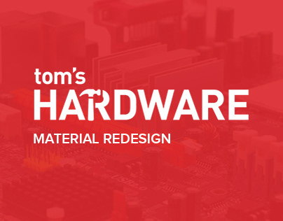 Tom's Hardware Material Redesign Conception