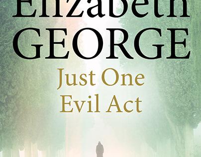 Just One Evil Act, Elizabeth George
