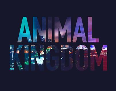 ANIMAL KINGDOM - MAIN TITLES