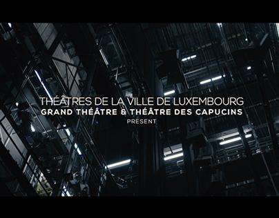 LES THÉÂTRES DE LA VILLE DE LUXEMBOURG