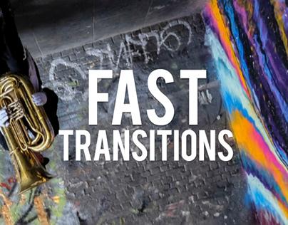 Fast Cut Transition