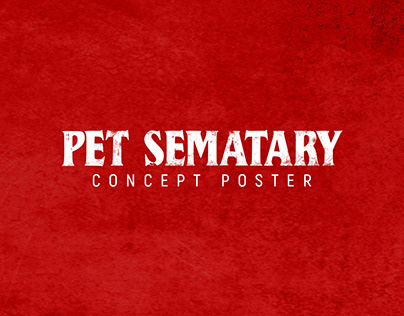 Pet Sematary | Concept Poster