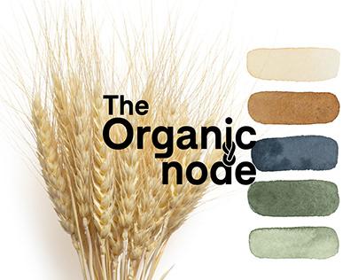 The Organic Node