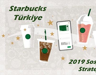 Starbucks Türkiye 2019 Sosyal Medya Strateji Planı