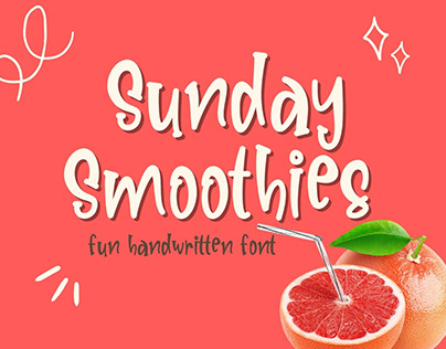 Fun Handwritten Font, Serif Font, Sunday Smoothies