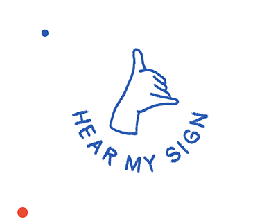 Hear My Sign - Deaf Awareness Campaign