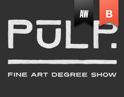 PULP 2014 - Art Exhibition Branding