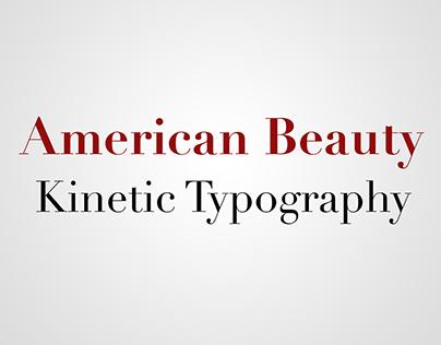 American Beauty Kinetic Typography