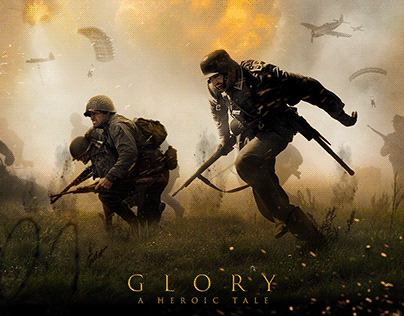 "Glory ""A Heroic Tale"" - Photo Manipulation"