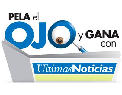 """Últimas Noticias - Promo """"Pela el ojo y gana"""""""