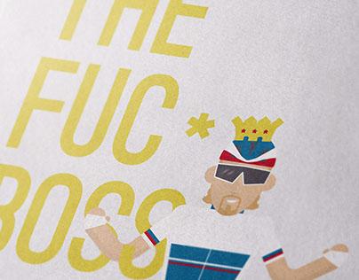 THE FUC * KING BOSS
