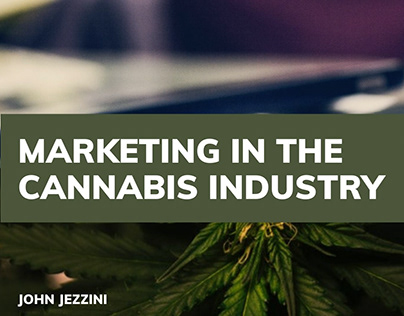 Marketing in the Cannabis Industry
