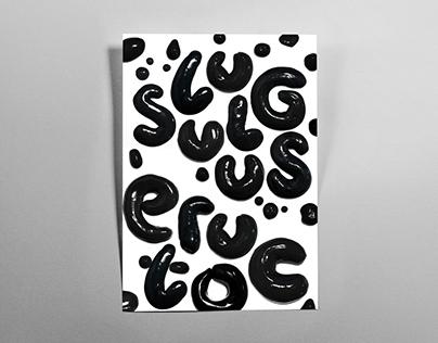 Slug Typography Posters