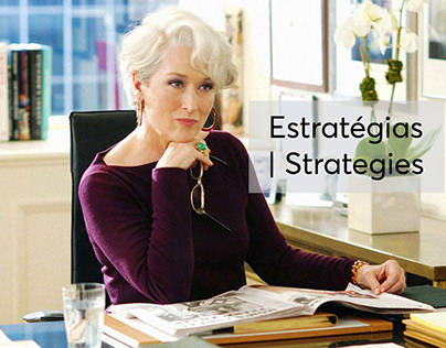 Estratégias | Strategies