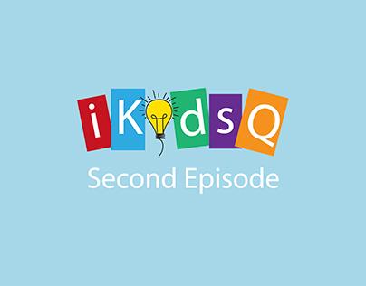 iKidsQ Second espisode
