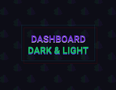 Dashboard Dark & Light