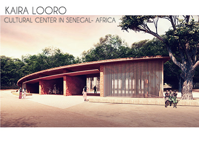 Kaira Looro Competition - Cultural Center in Senegal