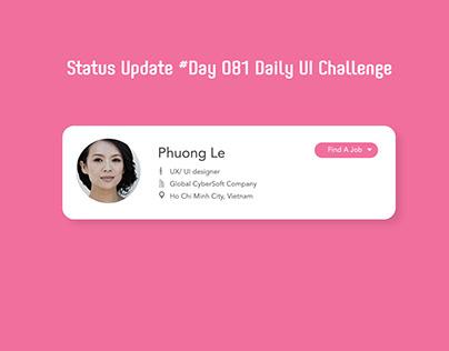 Day 081- Status Update - Daily UI challenge