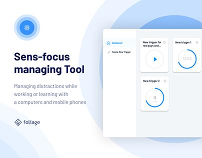 Sens-focus managing tool