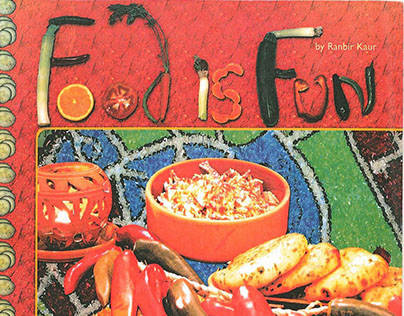 Food is Fun by Ranbir Kaur