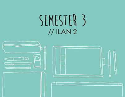 ILAN 2 // Semester 3