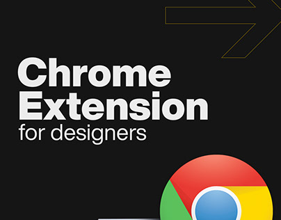 Chrome Extension for Designers