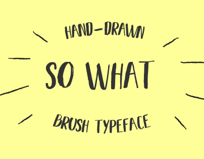 SO WHAT - FREE BRUSH FONT