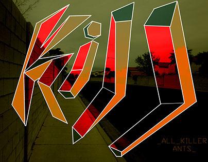Kill_All_Killer_Ants_ Album Poster