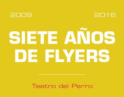Teatro del Perro - Siete años de Flyers