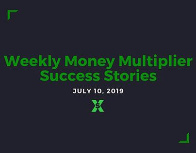 Weekly Money Multiplier Success Stories: Part II