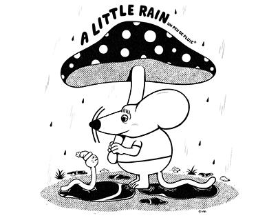 'A Little Rain' - New T-shirt Design