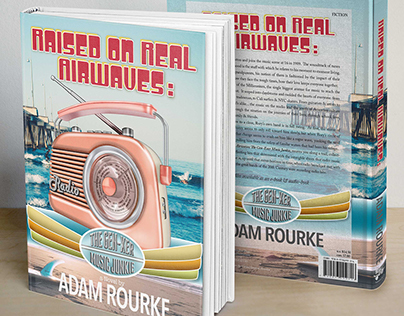 "Book Cover ""Raised On Real Airwaves"""