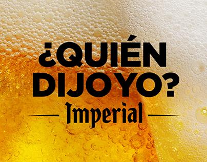 ¿Quién dijo yo? Imperial
