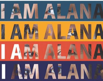 I AM ALANA CAMPAIGN