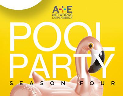 POOL PARTY S04 A+E NETWORKS LA