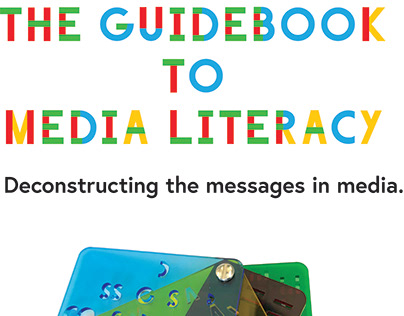 The Guidebook to Media Literacy