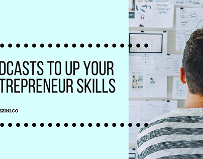 Podcasts to Up Your Entrepreneur Skills