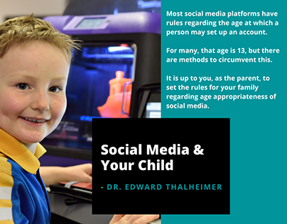 Social Media & Your Child   Dr. Edward Thalheimer
