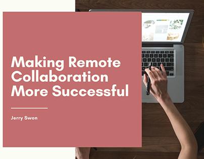 Making Remote Collaboration More Successful