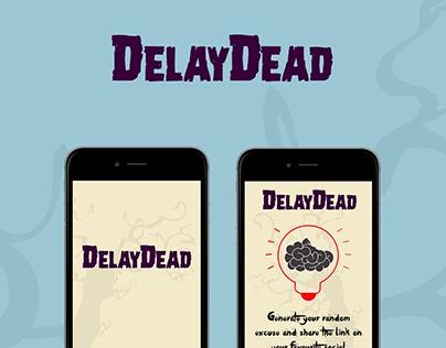 DelayDead - An horrorific app