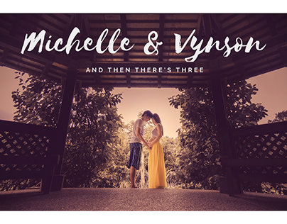 Michelle & Vynson | And then there's three