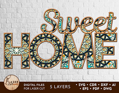 SWEET HOME Laser Cut File Svg, Letters for Cutting